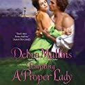 Tempting a Proper Lady Audiobook by Debra Mullins Narrated by Kitty Mule