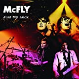 McFly - Just My Luck