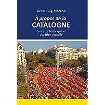 À propos de la Catalogne (French Edition)
