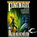 Flinx in Flux: A Pip & Flinx Adventure Hörbuch von Alan Dean Foster Gesprochen von: Stefan Rudnicki