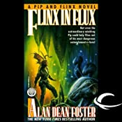 Flinx in Flux: A Pip & Flinx Adventure | Alan Dean Foster