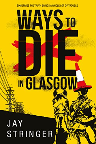 Ways to Die in Glasgow for $<!---->