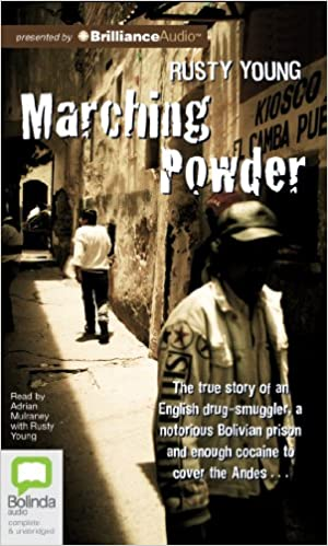 Marching Powder, Rusty Young | Bibliophilia: read more books! (Recommended reading)