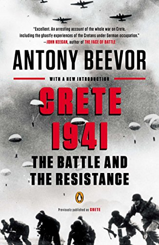 Crete 1941: The Battle and the Resistance