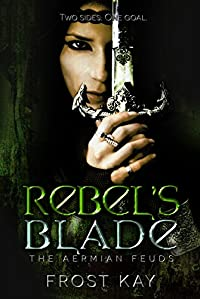Rebel's Blade by Frost Kay ebook deal