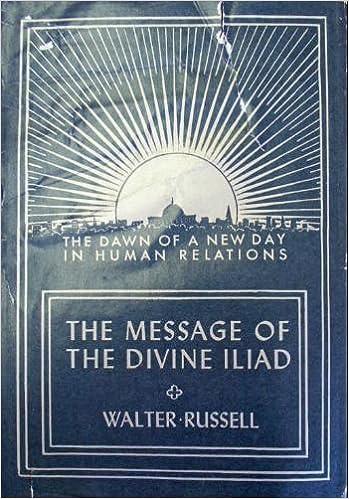 The Message of the Divine Iliad, Volume 2