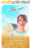 Hills of Wheat (The Amish of Lancaster: An Amish Christian Romance Book 2)