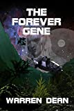 download ebook the forever gene (the scions of earth book 1) pdf epub