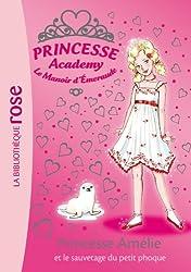 Princesse Academy 30 - Princesse Amélie et le sauvetage du petit phoque