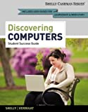 img - for Enhanced Discovering Computers, Complete Your Interactive Guide to the Digital World, 2013 Edition [Shelly Cashman Series] by Vermaat, Misty E. [Cengage Learning,2012] [Paperback] book / textbook / text book