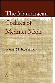 Book Manichaean Codices of Medinet Madi, The