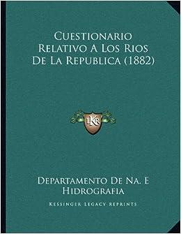 Cuestionario Relativo a Los Rios de La Republica (1882)