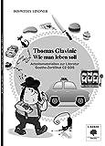 Arbeitsmaterialien zur Literatur Goethe-Zertifikat C2 GDS: Thomas Glavinic - Wie man leben soll