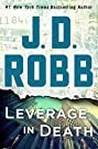 Leverage in Death: An Eve Dallas No...