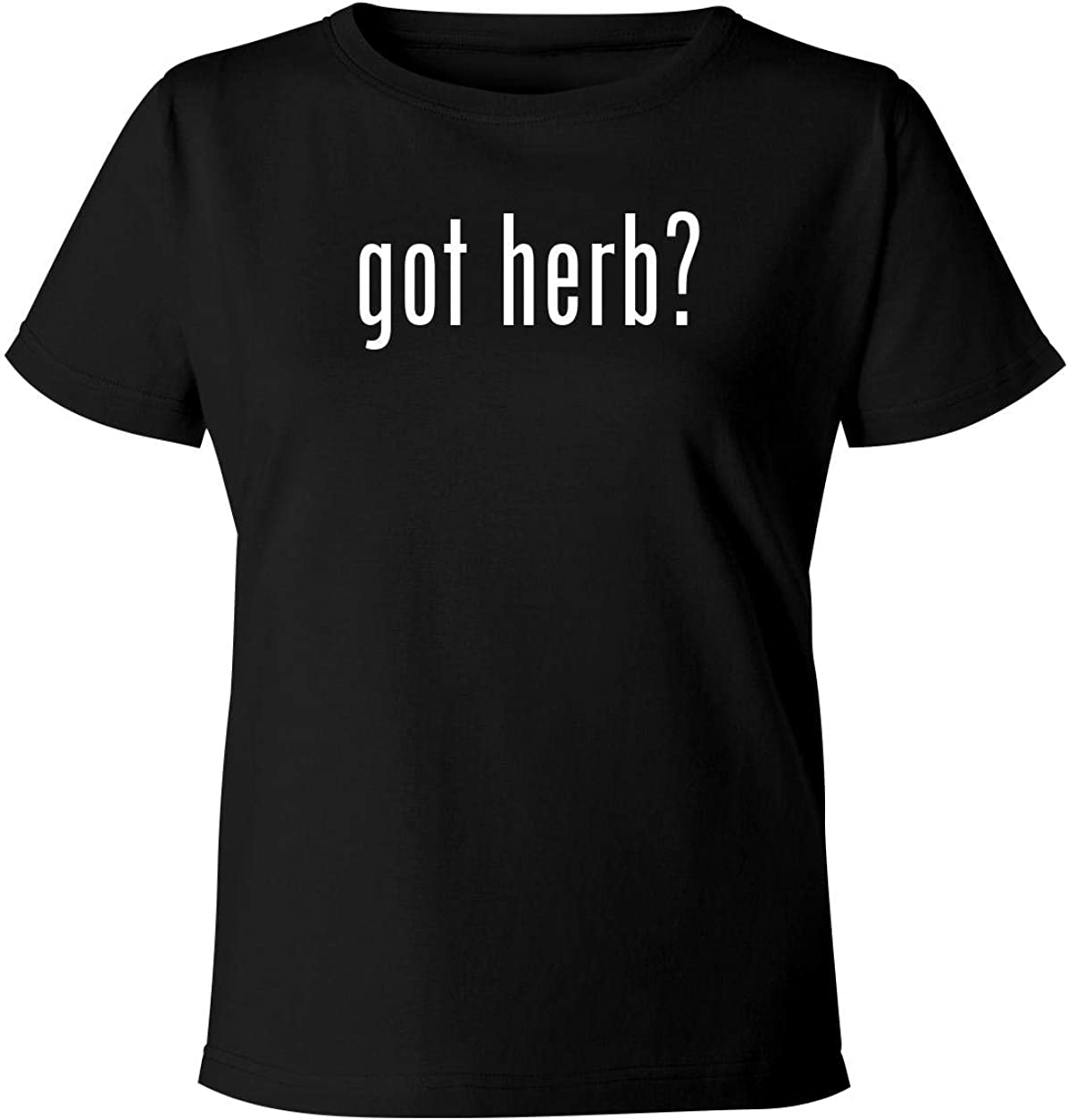 got herb? - Women's Soft & Comfortable Misses Cut T-Shirt