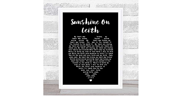 Sunshine On Leith Black Heart Song Lyric Quote Print