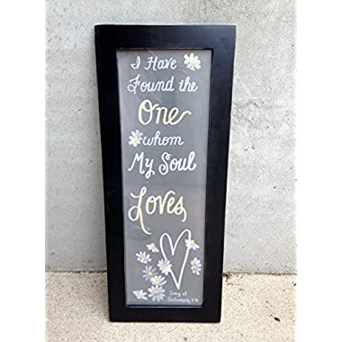 I have found the one whom my soul loves sign framed art print 11 x 27 Solomon 3:4 bible verse