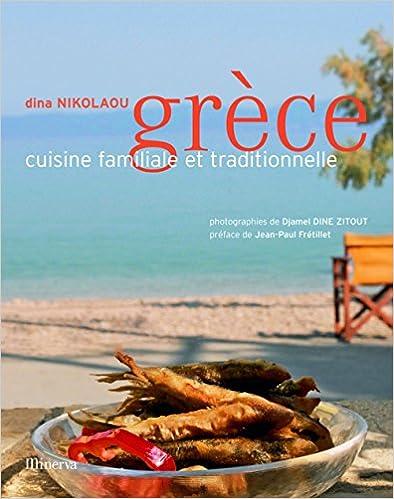 Grèce, cuisine familiale et traditionnelle