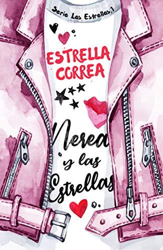 Nerea y las estrellas (Bilogía Las Estrellas nº 1) (Spanish Edition)