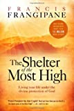 The Shelter of the Most High, Francis Frangipane, 1599792818