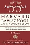 55 Successful Harvard Law School Application Essays, The Harvard Crimson Staff, 1250047234