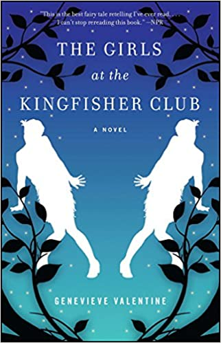 The Girls At The Kingfisher Club: A Novel: Genevieve Valentine:  9781476739090: Amazon.com: Books