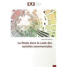 La filiale dans le code des sociétés commerciales