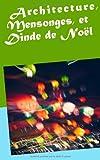 Architecture, Mensonges, et Dinde de Noël, Fradynn Lola, 2322033758