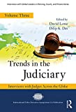 Trends in the Judiciary: Interviews with Judges Across the Globe, Volume Three (Interviews with Global Leaders in Policing, Courts, and Prisons)