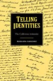 Telling Identities : The Californio Testimonios, Sanchez, Rosaura, 081662559X