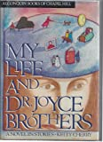 My Life and Dr. Joyce Brothers, Kelly Cherry, 0945575319