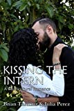 Kissing the Intern: A Multicultural Romance