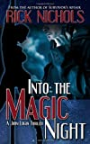 Into the Magic Night, Rick Nichols, 0989260321