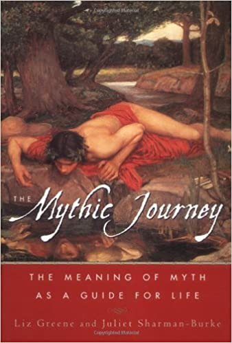 Book The Mythic Journey: The Meaning of Myth as a Guide for Life by Liz Greene (2000-03-16)