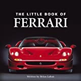 The Little Book of Ferrari (Little Books)