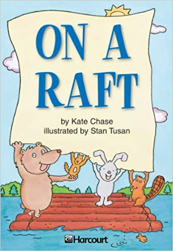On a Raft - Kindle edition by Kate Chase, Stan Tusan  Reference