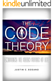 The Code Theory: Uncovering the hidden pattern of life