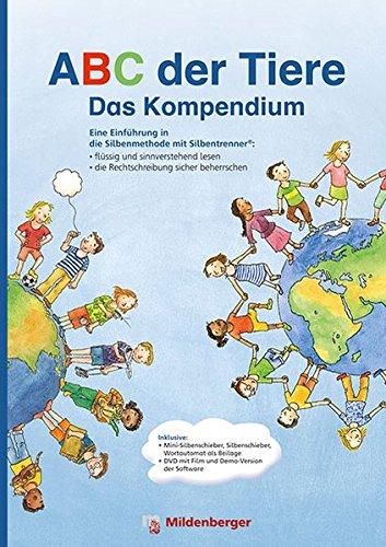 ABC der Tiere - Das Kompendium: Eine Einführung in die Silbenmethode mit Silbentrenner®