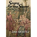 Singing For Your Supper: What They Don'T Teach You In School About An Opera Career