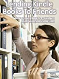 One of the least utilized Kindle features is the ability to lend and borrow books among family, friends, or even share a Kindle book with a perfect stranger. This is a one-time loan of up to 14 days that is entirely unrelated to Amazon Prime,...