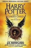 Harry Potter and the Cursed Child - Parts One & Two (Special Rehearsal Edition): The Official Script Book of the Original West End Production