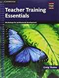 Teacher Training Essentials, Craig Thaine, 0521172241