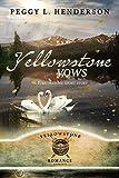 Yellowstone Vows: Yellowstone Short Story (Yellowstone Romance)