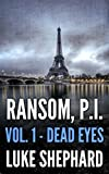 Ransom, P.I. (Volume One – Dead Eyes)