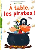 """Afficher """"À table, les pirates !"""""""