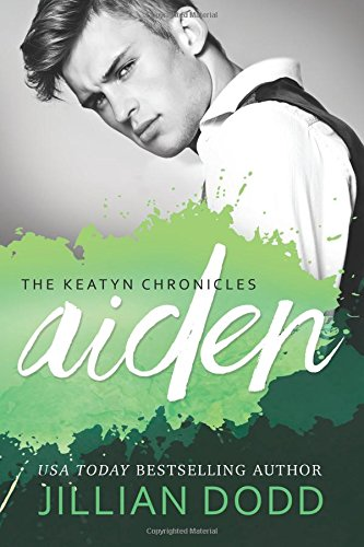 Aiden Keatyn Chronicles Jillian Dodd product image
