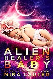 Alien Healer's Baby (Warriors of the Lathar Book 4)