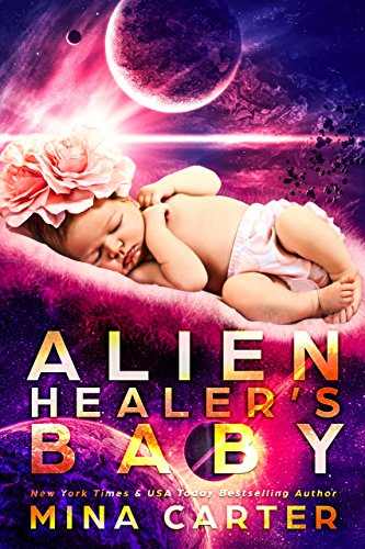 Alien Healer's Baby (Warriors of the Lathar Book 4)