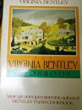 img - for The Virginia Bentley Cook Book by Virginia Bentley (1987) Paperback book / textbook / text book