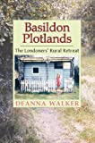 Basildon Plotlands, Deanna Walker, 1860771912